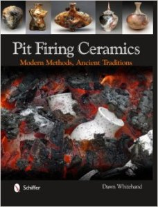Pit Firing Ceramics: Dawn Whitehand